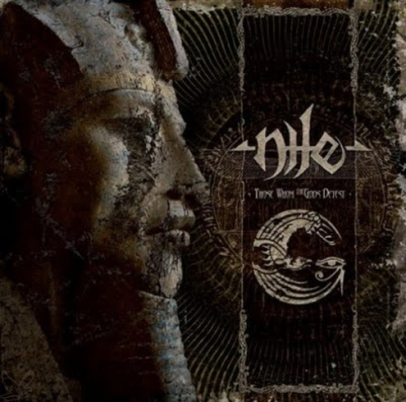Nile -Those Whom The Gods Detest