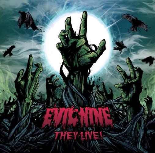 evil nine - they live