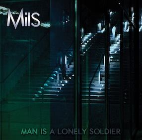 mils - man is a lonely soldier