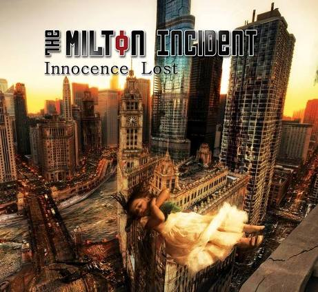 The Milton Incident - Innocent Lost