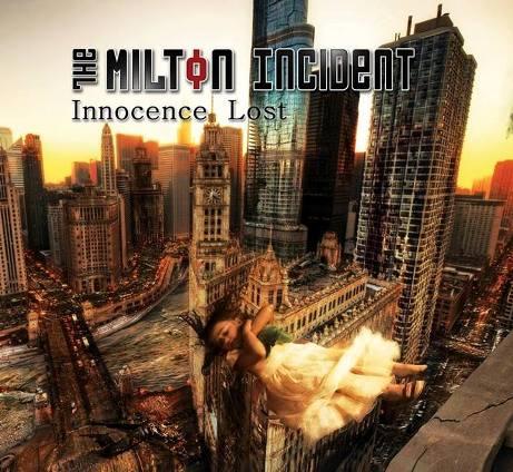 The Milton Incident - Innocent Lost